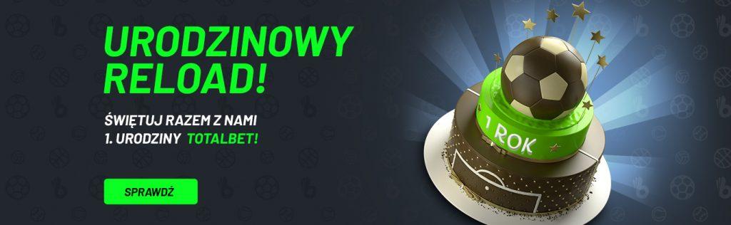 Urodzinowy reload bonus w TOTALbet!